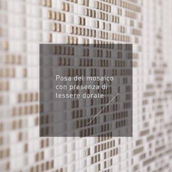 Posa Mosaico con Tessere d'oro